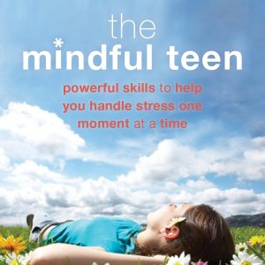The Mindful Teen by Dzung X. Vo, MD, FAAP